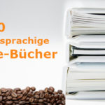 Kaffee-Bestseller: Die Top 10 der Kaffee-Bücher im Januar 2019