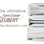 Die ultimative KaffeeTechnik Seubert Kaffee-Buch-Bestsellerliste – September 2019