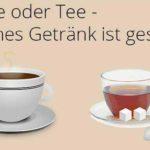 Infografik: Kaffee oder Tee – Was ist gesünder?