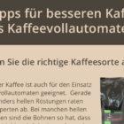 5 Tipps für besseren Kaffee aus Kaffeevollautomaten