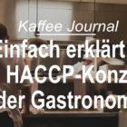 Einfach erklärt: Das HACCP-Konzept in der Gastronomie