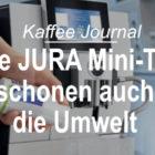 Neue JURA Mini-Tabs schonen auch die Umwelt