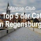 Die Top 5 der Cafés in Regensburg – Hier gibt es den besten Kaffee